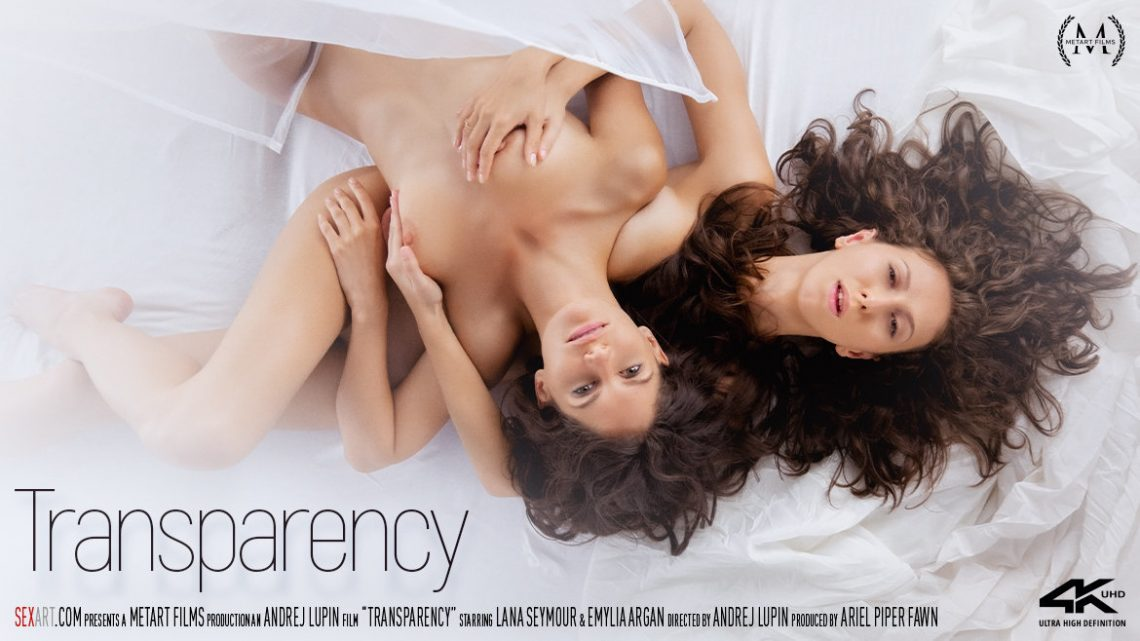 Transparency - Emylia Argan & Lana Seymour